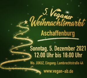 Veganer Weihnachtsmarkt Aschaffenburg